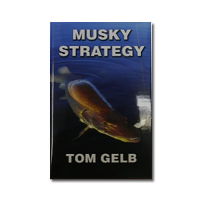 musky-strategy-tom-gelb.jpg